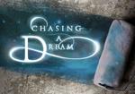 CHASING-A-DREAM